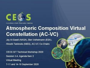Committee on Earth Observation Satellites Atmospheric Composition Virtual