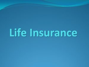 Life Insurance Chapter 1 Life Insurance Policies Types