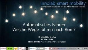 innolab smart mobility Gemeinsam entwickeln wir die Mobilitt
