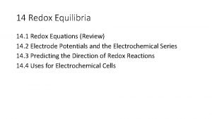 14 Redox Equilibria 14 1 Redox Equations Review