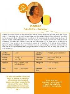 Isabella ZuidAfrika Semester Isabella beschrijft zichzelf als een