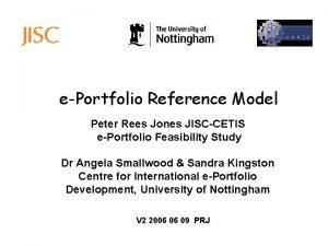 ePortfolio Reference Model Peter Rees Jones JISCCETIS ePortfolio