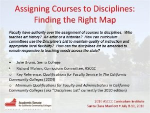 Assigning Courses to Disciplines Finding the Right Map