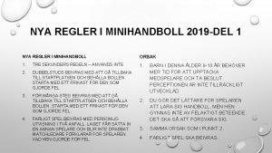NYA REGLER I MINIHANDBOLL 2019 DEL 1 NYA