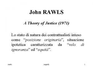 John RAWLS A Theory of Justice 1971 Lo