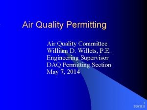 Air Quality Permitting Air Quality Committee William D