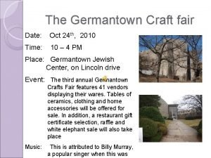The Germantown Craft fair Date Oct 24 th