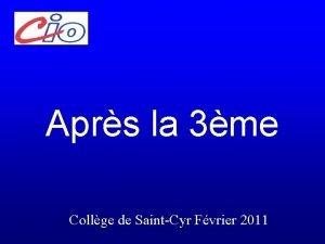 Aprs la 3me 2011 Collge de SaintCyr Fvrier