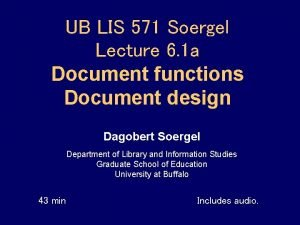 UB LIS 571 Soergel Lecture 6 1 a