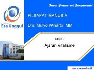 FILSAFAT MANUSIA Drs Mulyo Wiharto MM SESI 7
