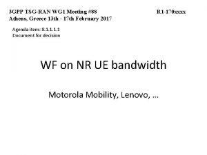 3 GPP TSGRAN WG 1 Meeting 88 Athens