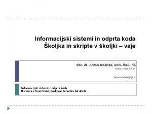 Informacijski sistemi in odprta koda koljka in skripte