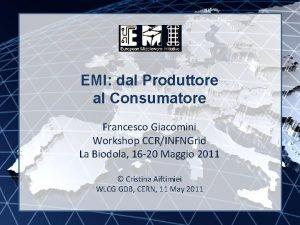 EMI INFSORI261611 EMI dal Produttore al Consumatore Francesco