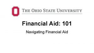 Financial Aid 101 Navigating Financial Aid Application Process