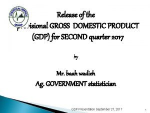 Release of the provisional GROSS DOMESTIC PRODUCT GDP