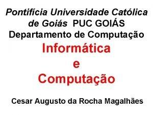 Pontifcia Universidade Catlica de Gois PUC GOIS Departamento
