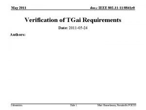 May 2011 doc IEEE 802 11 110841 r