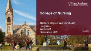College of Nursing Masters Degree and Certificate Programs