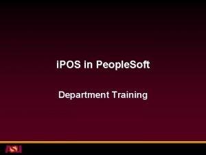 i POS in People Soft Department Training Agenda