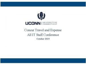 Concur Travel and Expense All IT Staff Conference