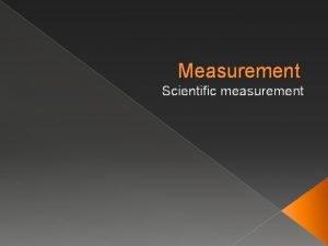 Measurement Scientific measurement Number vs Quantity Quantity number