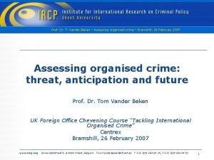 Prof Dr T Vander Beken Assessing organised crime