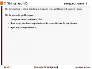 C Strings and IO Strings IO Parsing 1