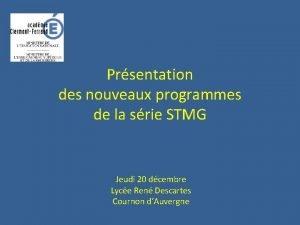 Prsentation des nouveaux programmes de la srie STMG