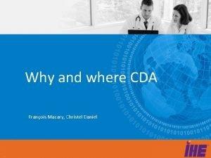 Why and where CDA Franois Macary Christel Daniel