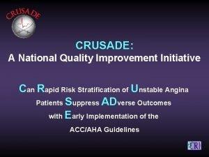 CRUSADE A National Quality Improvement Initiative Can Rapid