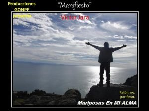 Producciones GONPE presenta Manifiesto Victor Jara Ratn no