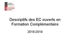 Descriptifs des EC ouverts en Formation Complmentaire 2018