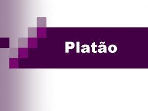 Plato Aspectos da Vida Quem foi Plato n