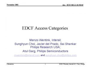November 2001 doc IEEE 802 11 01565 r