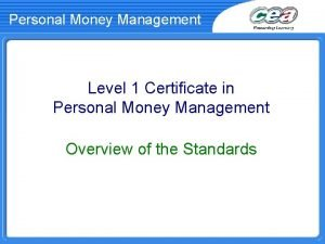 Personal Money Management Level 1 Certificate in Personal