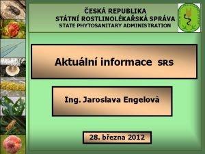 ESK REPUBLIKA STTN ROSTLINOLKASK SPRVA STATE PHYTOSANITARY ADMINISTRATION