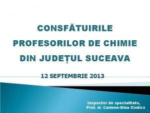 CONSFTUIRILE PROFESORILOR DE CHIMIE DIN JUDEUL SUCEAVA 12