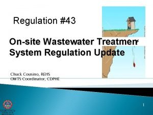 Regulation 43 Onsite Wastewater Treatment System Regulation Update