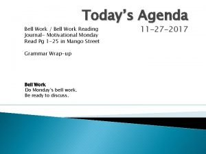Todays Agenda Bell Work Bell Work Reading Journal