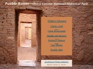 Pueblo Bonito Chaco Canyon National Historical Park Chaco