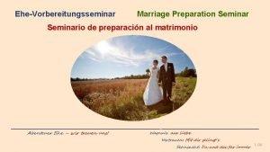 EheVorbereitungsseminar Marriage Preparation Seminario de preparacin al matrimonio