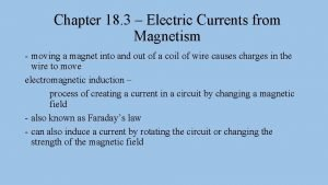 Chapter 18 3 Electric Currents from Magnetism moving