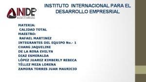 INSTITUTO INTERNACIONAL PARA EL DESARROLLO EMPRESRIAL MATERIA CALIDAD