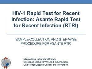 HIV1 Rapid Test for Recent Infection Asante Rapid