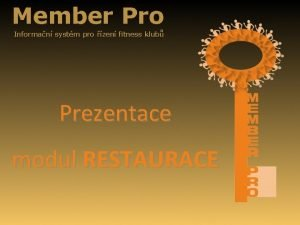 Member Pro Informan systm pro zen fitness klub
