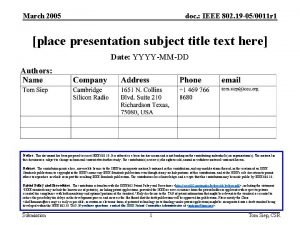 March 2005 doc IEEE 802 19 050011 r
