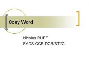 0 day Word Nicolas RUFF EADSCCR DCRSTIC Phase