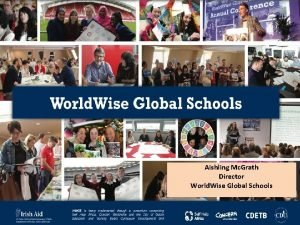 Aishling Mc Grath Director World Wise Global Schools