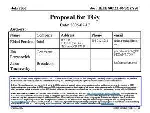 July 2006 doc IEEE 802 11 060 YYYr
