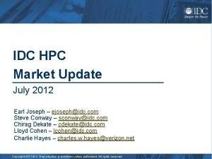IDC HPC Market Update July 2012 Earl Joseph
